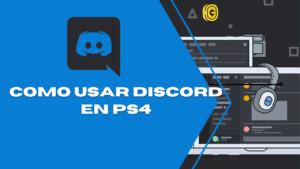 Usar Discord en ps4